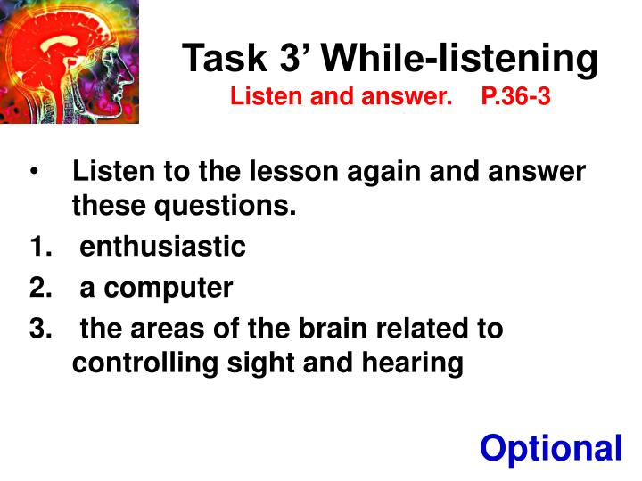 Task 3' While-listening