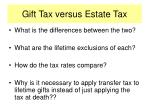 gift tax versus estate tax