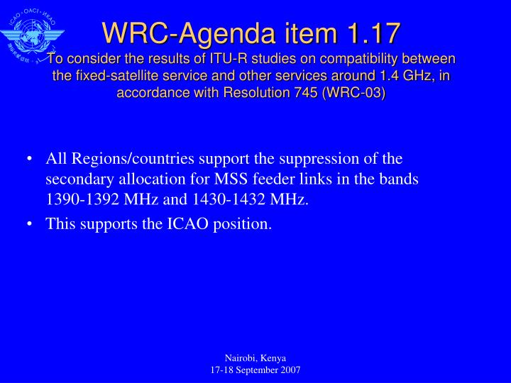 All Regions/countries support the suppression of the secondary allocation for MSS feeder links in the bands 1390-1392 MHz and 1430-1432 MHz.