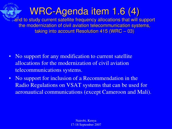 No support for any modification to current satellite allocations for the modernization of civil aviation telecommunications systems.