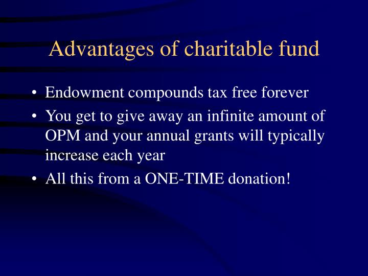 Advantages of charitable fund