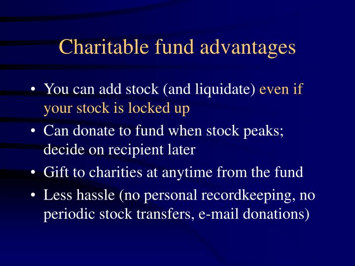 Charitable fund advantages