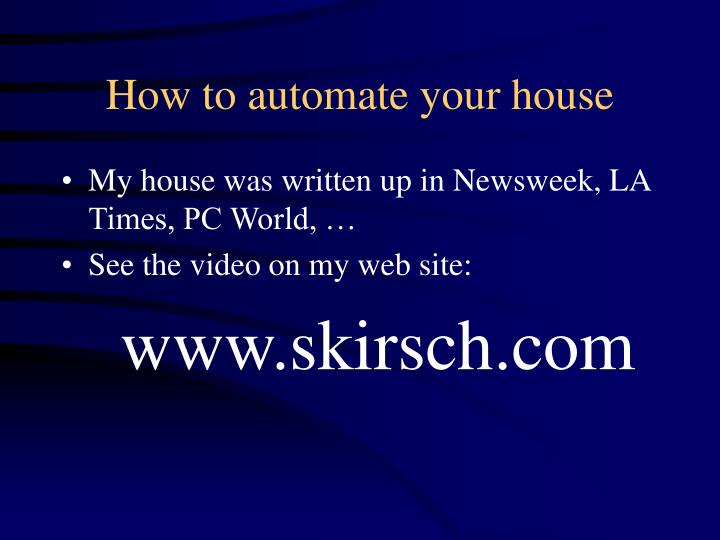 How to automate your house