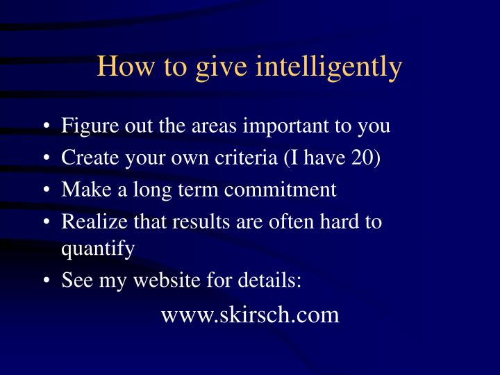How to give intelligently