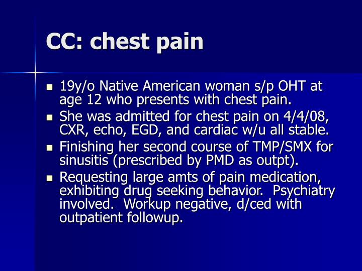 CC: chest pain
