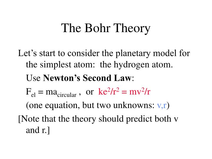 The Bohr Theory