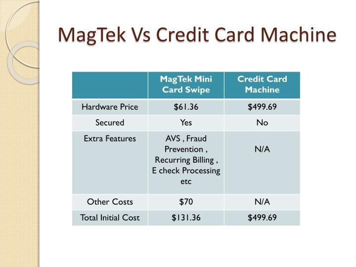 MagTek Vs Credit Card Machine