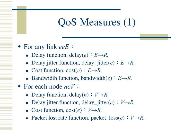 QoS Measures (1)