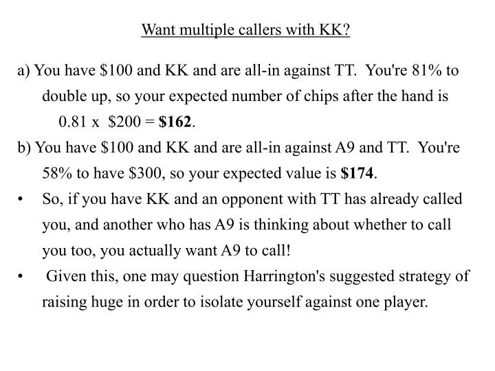 Want multiple callers with KK?