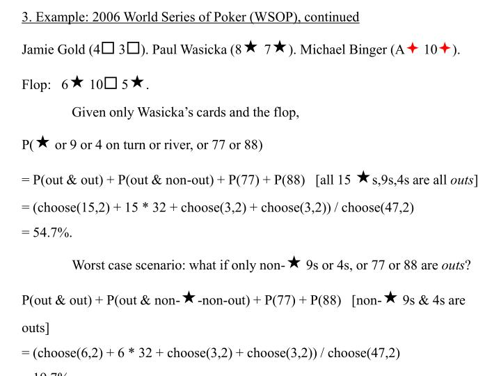 3. Example: 2006 World Series of Poker (WSOP), continued