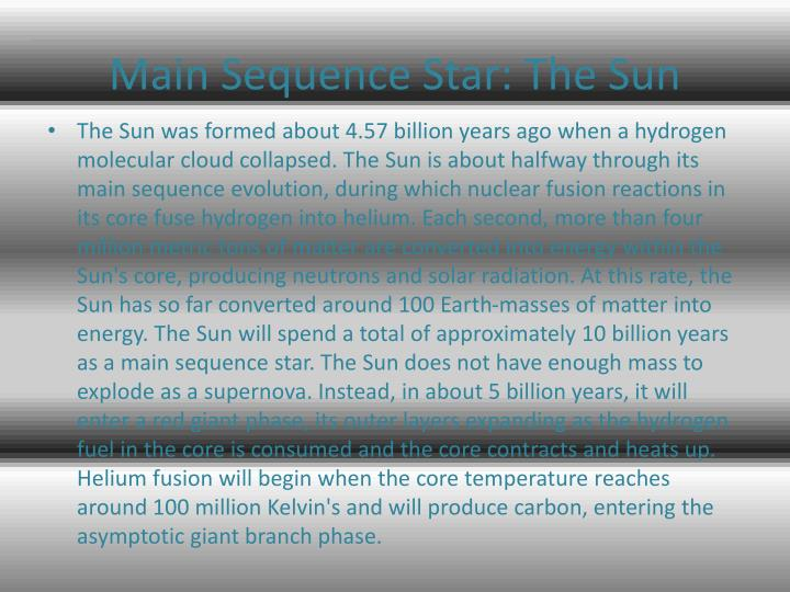 Main Sequence Star: The Sun