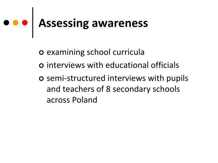 Assessing awareness