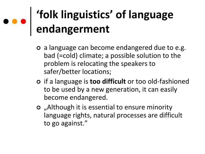 'folk linguistics' of language endangerment