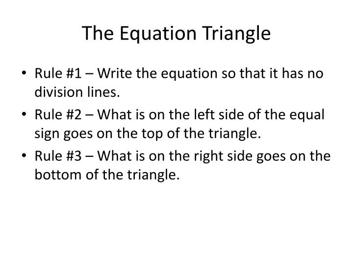 The Equation Triangle