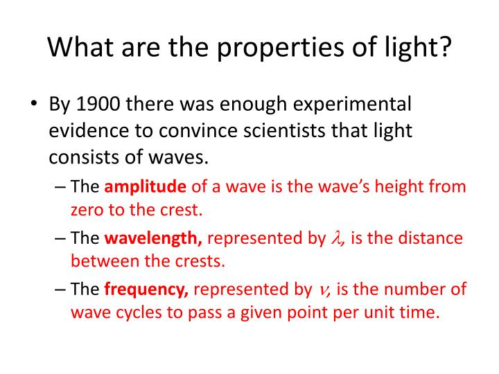 What are the properties of light?