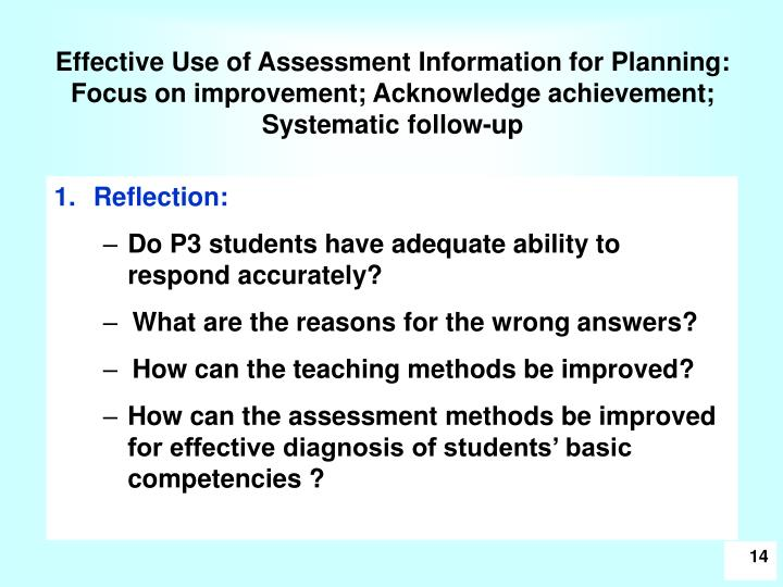 Effective Use of Assessment Information for Planning: