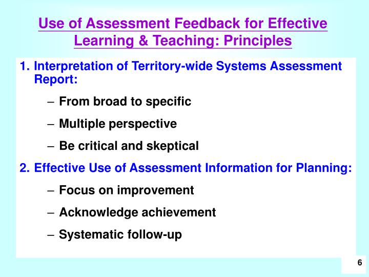 Use of Assessment Feedback for Effective Learning & Teaching: Principles