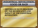 industrial revolution good or bad
