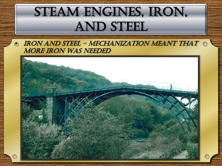 Steam Engines, Iron, and Steel
