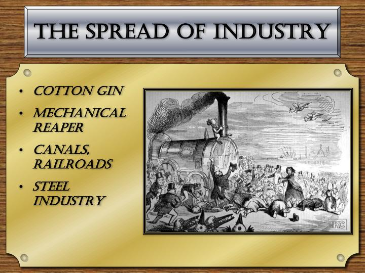 The Spread of Industry