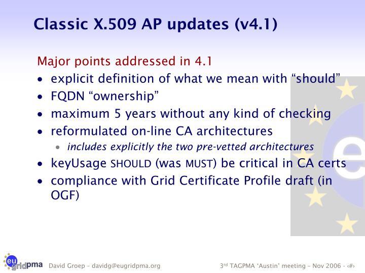 Classic X.509 AP updates (v4.1)