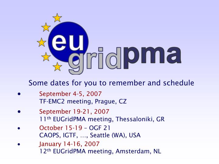 Some dates for you to remember and schedule