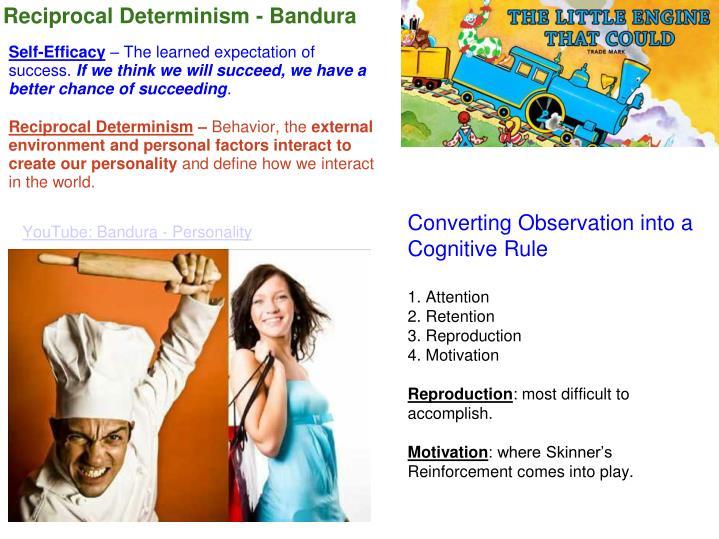 Reciprocal Determinism - Bandura