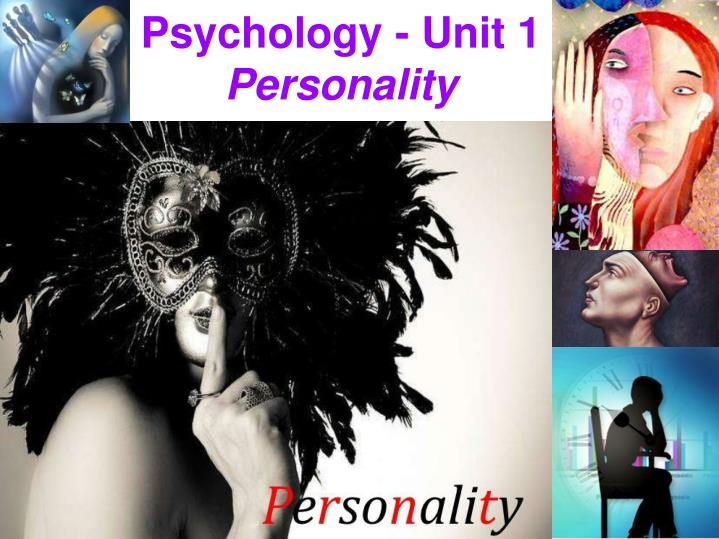 Psychology - Unit 1