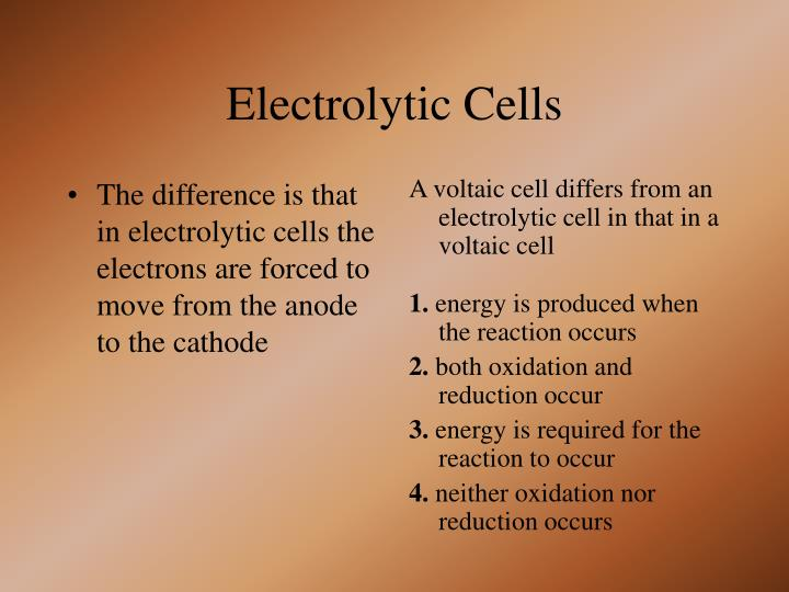 The difference is that in electrolytic cells the electrons are forced to move from the anode to the cathode