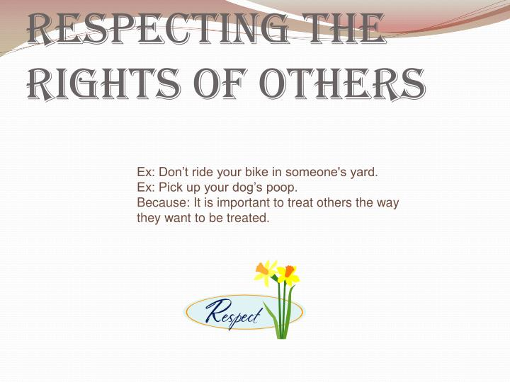 Respecting the Rights of Others
