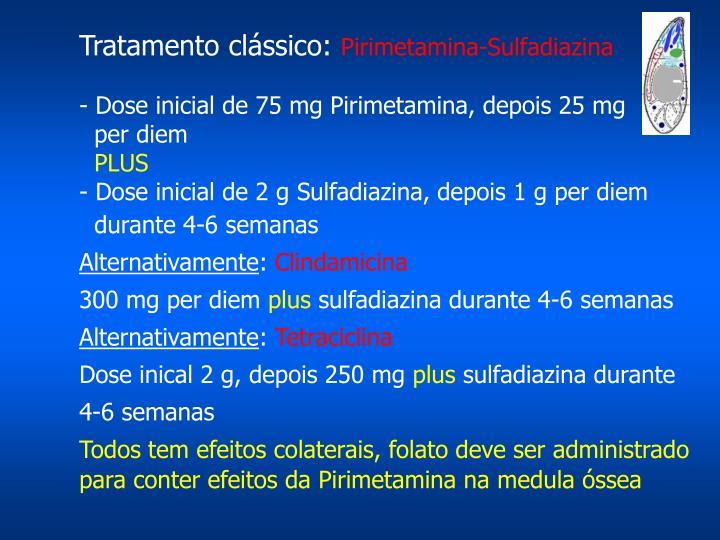 Tratamento clássico:
