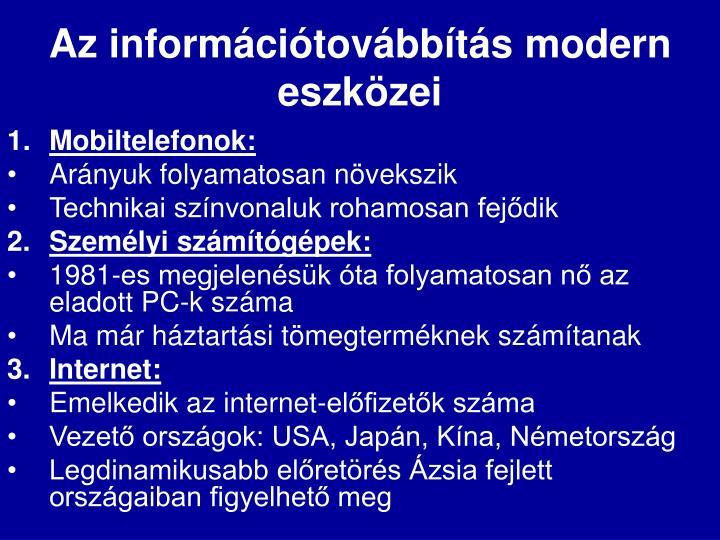 Az információtovábbítás modern eszközei