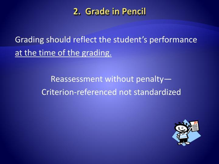 2.  Grade