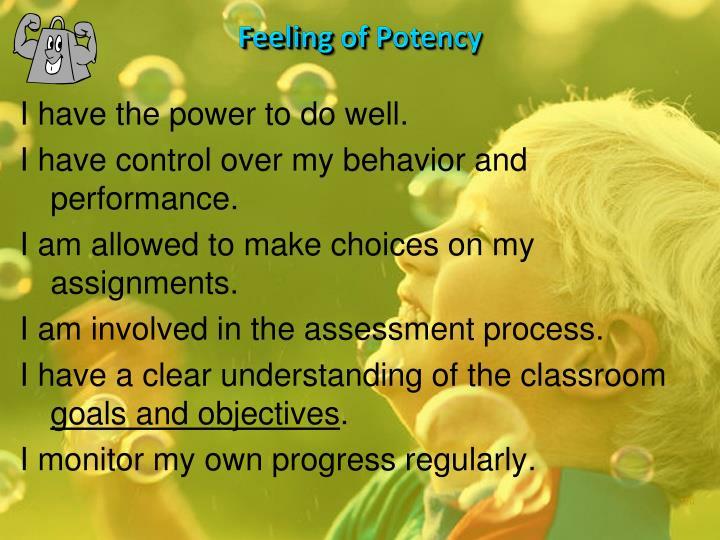 Feeling of Potency