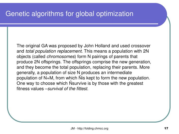 Genetic algorithms for global optimization