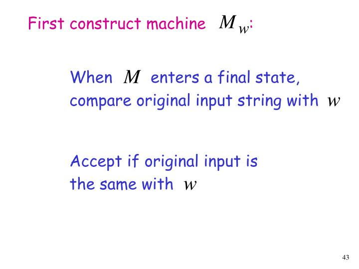 First construct machine         :