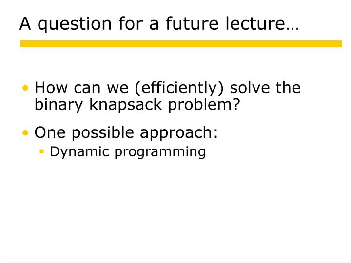 A question for a future lecture…