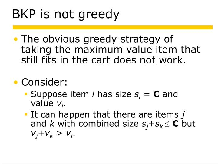 BKP is not greedy