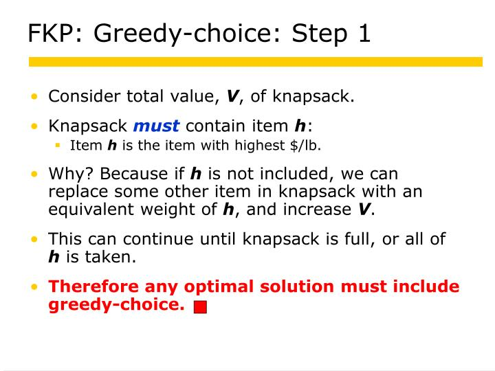 FKP: Greedy-choice: Step 1