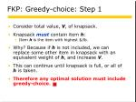 fkp greedy choice step 1