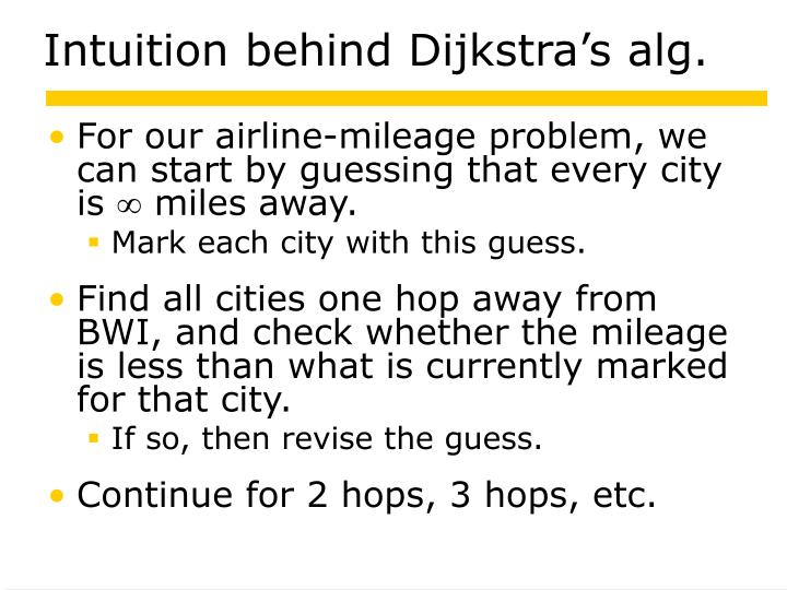 Intuition behind Dijkstra's alg.