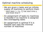 optimal machine scheduling