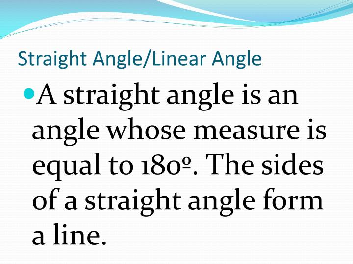 Straight Angle/Linear Angle