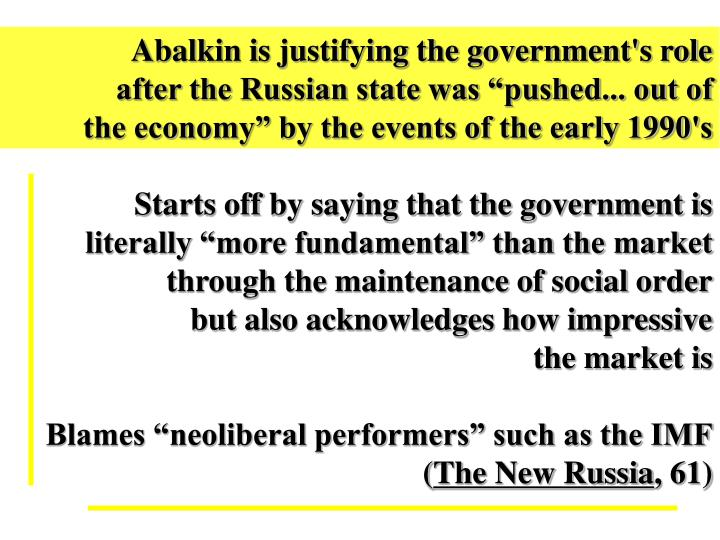 Abalkin is justifying the government's role