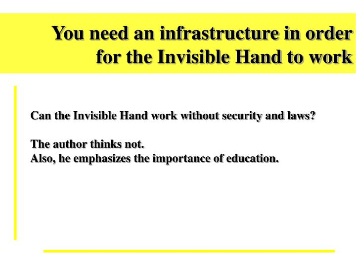 You need an infrastructure in order
