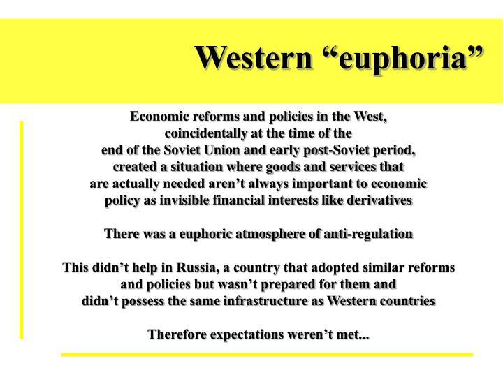 """Western """"euphoria"""""""
