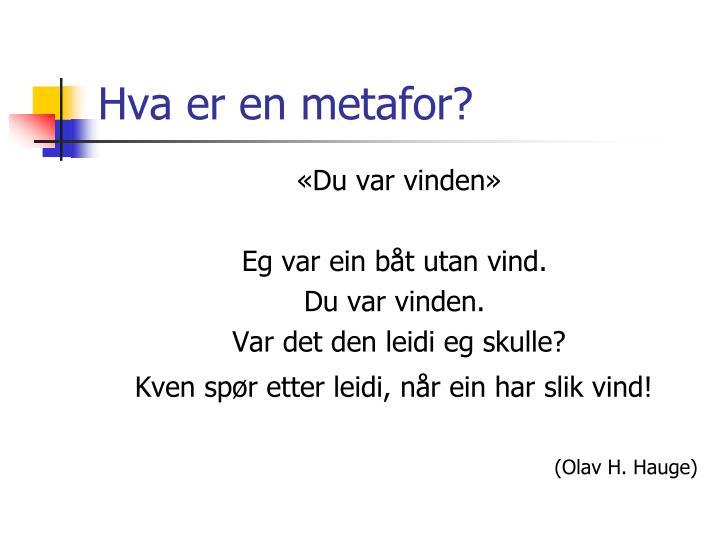 Hva er en metafor?
