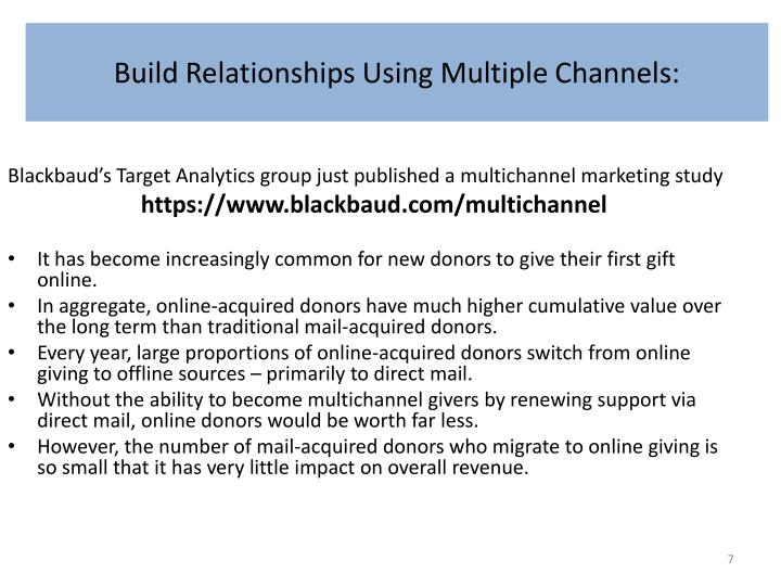 Build Relationships Using Multiple Channels: