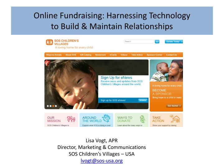 Online fundraising harnessing technology to build maintain relationships1