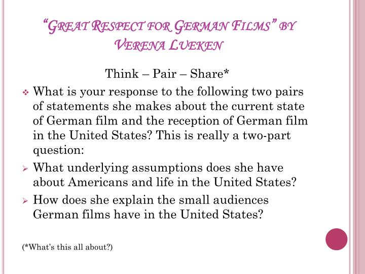 """Great Respect for German Films"" by Verena Lueken"